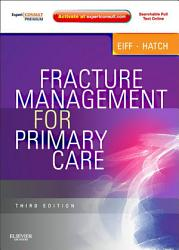Fracture Management For Primary Care E Book Book PDF