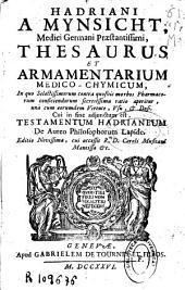 Hadriani a Mynsicht ... Thesaurus et armamentarium medico-chymicum ... De aureo philosophorum lapide