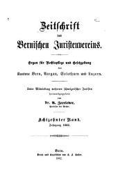 Zeitschrift des Bernischen Juristenvereins: Revue de la Société des juristes bernois, Band 18;Band 1882