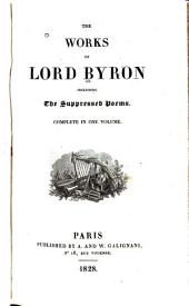 The Works of Lord Byron: Including the Suppressed Poems