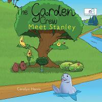 The Garden Crew Meet Stanley PDF