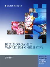 Bioinorganic Vanadium Chemistry