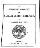 An Elementary Geography for Massachusetts Children