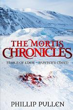 The Mortis Chronicles: Trials Of Eden Ð HunterÕs Creed