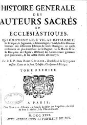Histoire générale des auteurs sacrés et ecclesiastiques: Volume1