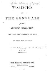 Washington and the Generals of the American Revolution: Volumes 1-2