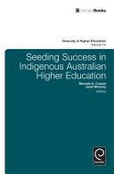 Seeding Success in Indigenous Australian Higher Education
