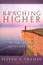 Reaching Higher: 25 Ways to Feel Better About Yourself
