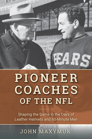 Pioneer Coaches of the NFL PDF