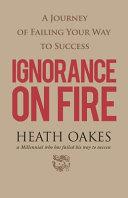 Ignorance On Fire Book PDF