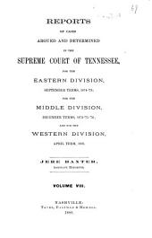 Reports of Cases Argued and Determined in the Supreme Court of Tennessee: 1874/1876