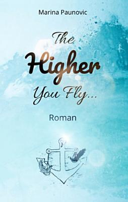 The Higher You Fly     PDF