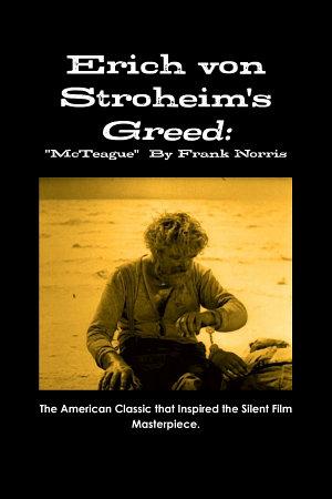 Erich von Stroheim s Greed   McTeague  By Frank Norris PDF