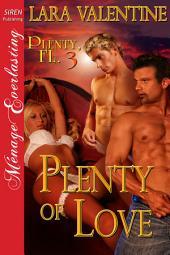 Plenty of Love [Plenty, FL 3]
