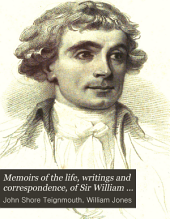 Memoirs of the Life, Writings and Correspondence, of Sir William Jones