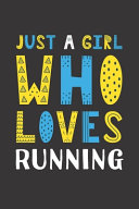 Just A Girl Who Loves Running