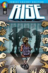 RISE: Comics Against Bullying #1