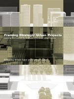 Framing Strategic Urban Projects