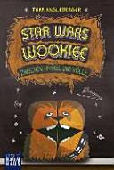 Star Wars Wookiee   Zwischen Himmel und H  lle PDF