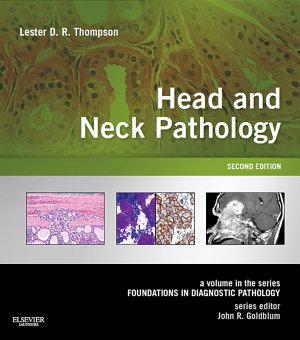 Head and Neck Pathology E-Book
