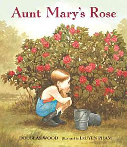 Aunt Mary s Rose Book