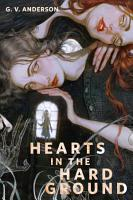 Hearts in the Hard Ground PDF