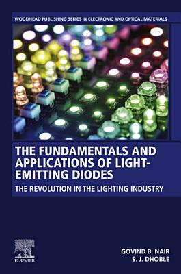 The Fundamentals and Applications of Light-Emitting Diodes