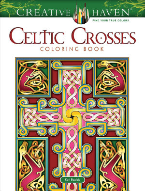 Creative Haven Celtic Crosses Coloring Book