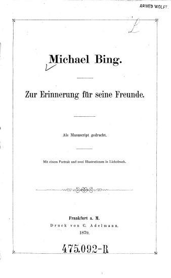 Michael Bing  zur Erinnerung f  r seine Freunde PDF