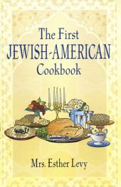The First Jewish-American Cookbook