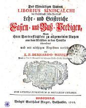 Des Ehrwürdigen Vatters LIBORIUS SINISCALCHI der Gesellschaft JEsu Priestern Lehr- und Geistreiche Fasten- und Buß-Predigen
