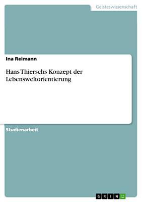 Hans Thierschs Konzept Der Lebensweltorientierung PDF