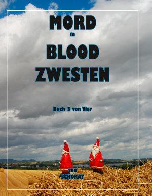 Mord in Blood Zwesten 3 PDF