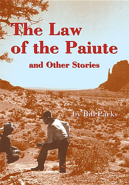 Download The Law of the Paiute and Other Stories Book