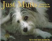 Just Mutts: A Tribute to the Rogues of Dogdom