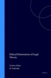 Ethical Dimensions of Legal Theory