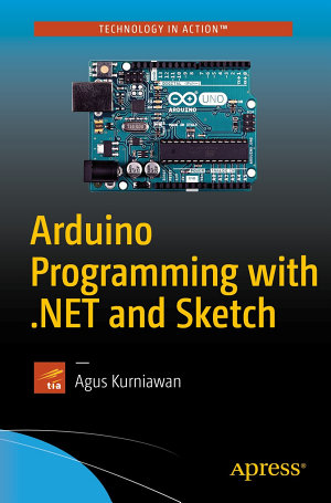 Arduino Programming with  NET and Sketch