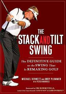 The Stack and Tilt Swing Book