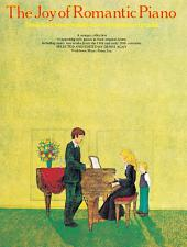 The Joy Of Romantic Piano (Book 2)