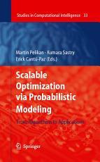 Scalable Optimization via Probabilistic Modeling PDF