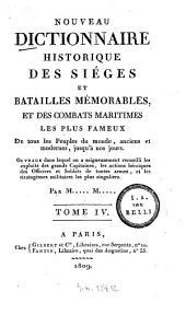 Nouveau dictionnaire historique des sièges et batailles mémorables et des combats maritimes les plus fameux, de tous les peuples du monde ...