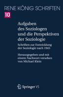 Aufgaben des Soziologen und die Perspektiven der Soziologie PDF