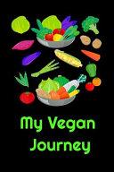 My Vegan Journey Book