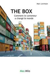 The box: Comment le conteneur a changé le monde - Essais - documents