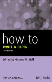 How To Write a Paper: Edition 5