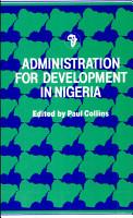 Administration for Development in Nigeria PDF