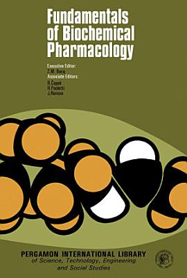Fundamentals of Biochemical Pharmacology
