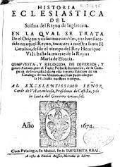 Historia Eclesiastica del Scisma del Reyno de Inglaterra: en la qual se trata ... desde el tiempo del Rey Henrique \RVIII\R, hasta la muerte de la Reyna Maria de Escocia