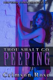 Thou Shalt Go Peeping