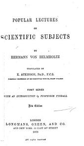 The Recent Progress of the Theory of Vision: A Course of Lectures Delivered in Frankfort and Heidelberg, and Republished in the Preussische Jahrbücher, 1868